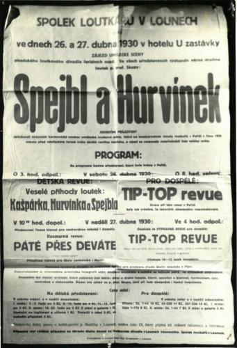 Spejbl a Hurvínek v Lounech 1930. Výtěžek ze vstupného věnován na umoření dluhu.